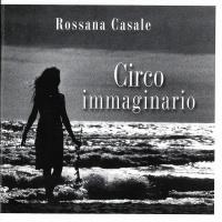 Rossana Casale Circo immaginario del 2006